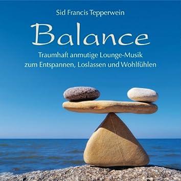 Balance (Traumhaft anmutige Entspannungsmusik zum Loslassen und Wohlfühlen)