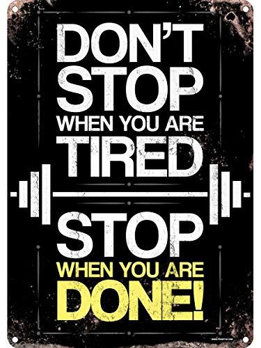 PJ4u - Cartel retro de estaño, 30,5 x 40,7 cm, con texto en inglés 'Don't Stop When You Are Tired Stop When You Are Done Man Cave Shed'