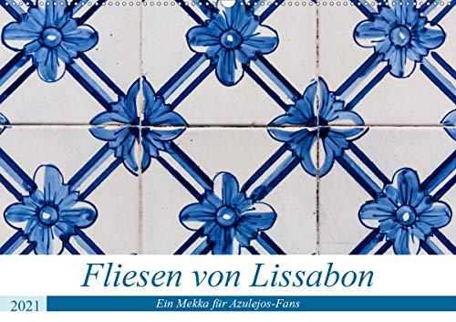Fliesen von Lissabon (Wandkalender 2021 DIN A2 quer)