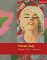 Pauline Boty: Pop Artist and Woman