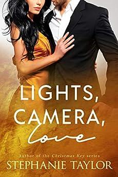 Lights, Camera, Love by [Stephanie Taylor]