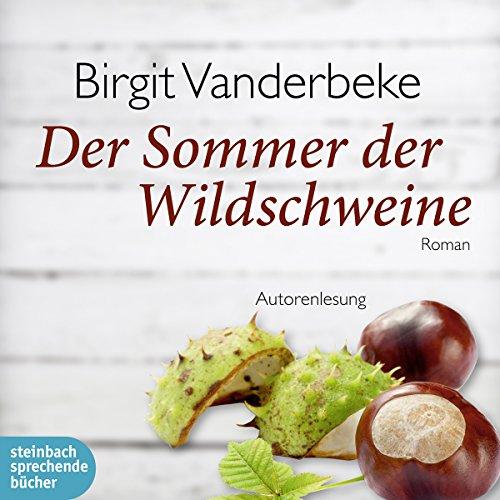 Der Sommer der Wildschweine audiobook cover art