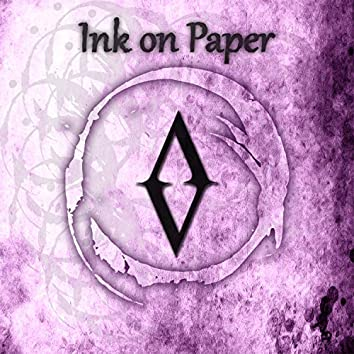 Ink on Paper (Verses Land, Pt. 1)