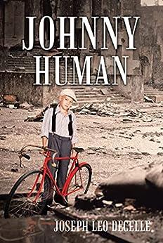Johnny Human by [Joseph Leo DeCelle]