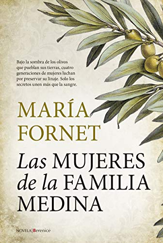 Las Mujeres De La Familia Medina (Novela)