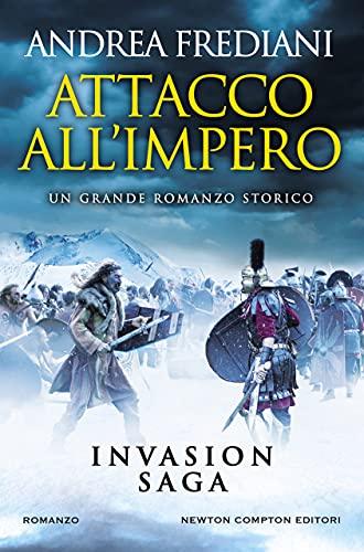 Attacco all'impero (Invasion Saga Vol. 2)
