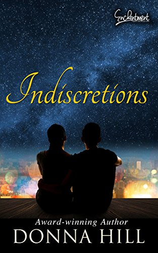Indiscretions by [Donna Hill]