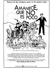 POSTER AMANECE QUE NO ES POCO JOSE LUIS CUERDA 100x70cm