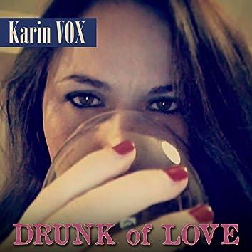 Drunk of Love