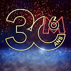Les 30 Ans de M6