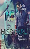 Miss Earl: Tome 3 Apparences