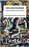 Converses per sortir a córrer: Feim Kilòmetres (Catalan Edition)