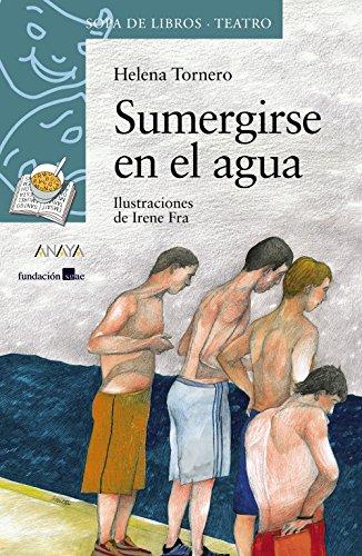 Sumergirse en el agua (LITERATURA INFANTIL (6-11 años) - Sopa de Libros (Teatro))