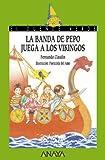 La banda de Pepo juega a los vikingos (LITERATURA INFANTIL - El Duende Verde)