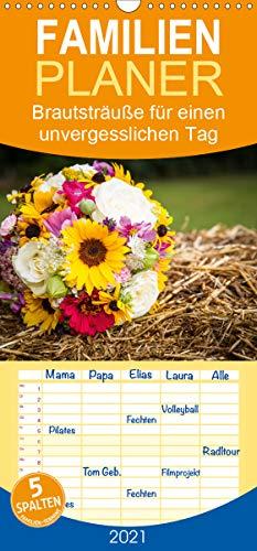 Brautsträuße für einen unvergesslichen Tag - Familienplaner hoch (Wandkalender 2021, 21 cm x 45 cm, hoch)