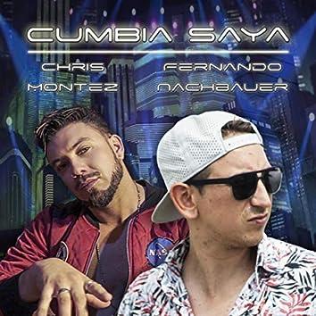Cumbia Saya (feat. Chris Montez)