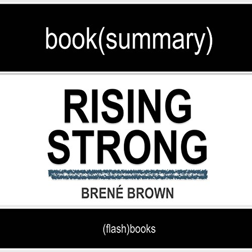 Rising Strong by Brené Brown: Book Summary audiobook cover art