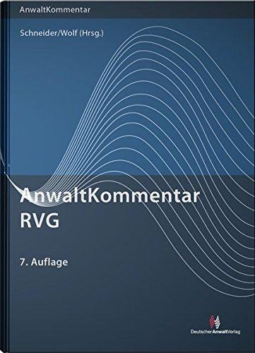 AnwaltKommentar RVG: Rechtsanwaltsvergütungsgesetz