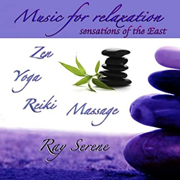 Music for Relaxation: Sensations of the East