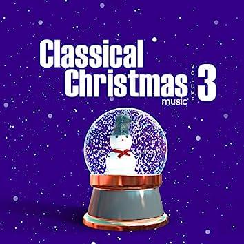 Classical Christmas Music Volume 3