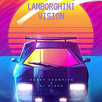 Lamborghini Vision (feat. El Plaga)