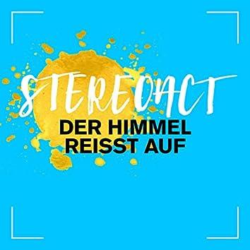 Der Himmel reisst auf (Remixes)