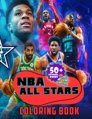NBA All Stars Coloring Book: The Ultimate Basketball Coloring Book Featuring NBA All-stars Players For All Ages, Best Gifts For Little Fans