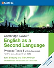 Cambridge IGCSE® English as a Second Language Practice Tests 1 without Answers: For the Revised Exam from 2019 (Cambridge International IGCSE)
