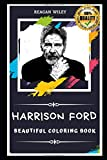 Harrison Ford Beautiful Coloring Book: Stress Relieving Adult Coloring Book for All Ages