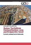 Rutas Turísticas Comunitarias: una participación local: Cumaná, estado Sucre-Venezuela