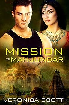 Mission To Mahjundar: The Sectors SF Romance Series by [Veronica Scott]