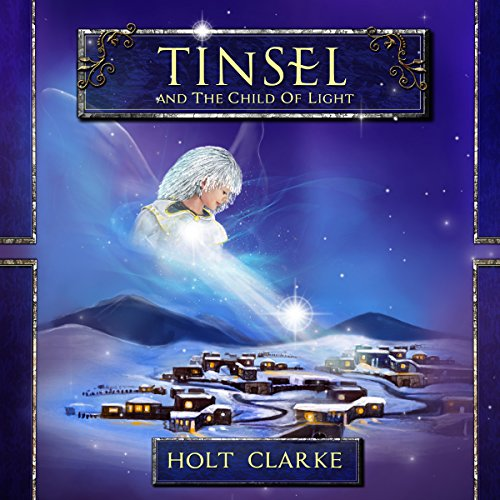 Tinsel and the Child of Light Titelbild