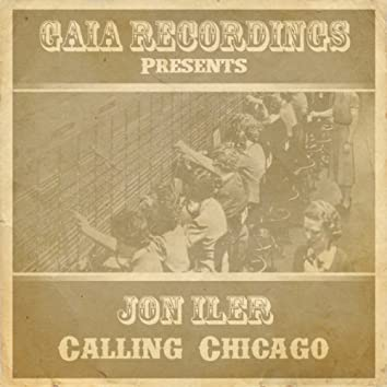 Calling Chicago The Remixes