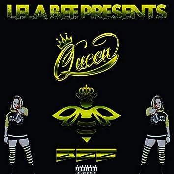 Lela Bee Presents: Queen Bee