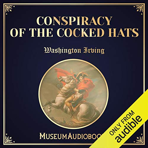 Conspiracy of the Cocked Hats audiobook cover art