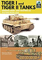 Tiger I and Tiger II Tanks: German Army and Waffen-SS Eastern Front 1944 (Tankcraft)