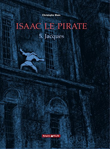 Isaac le Pirate, Tome 5 : Jacques