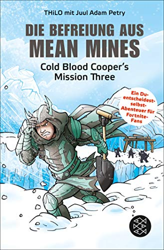 Die Befreiung aus Mean Mines: Cold Blood Cooper's Mission Three