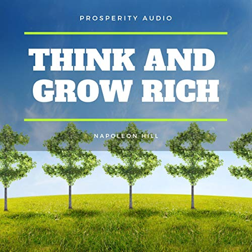 Think and Grow Rich                   By:                                                                                                                                 Napoleon Hill                               Narrated by:                                                                                                                                 Jerry Clifford                      Length: 10 hrs and 1 min     2 ratings     Overall 5.0