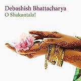 Songtexte von Debashish Bhattacharya - O Shakuntala!