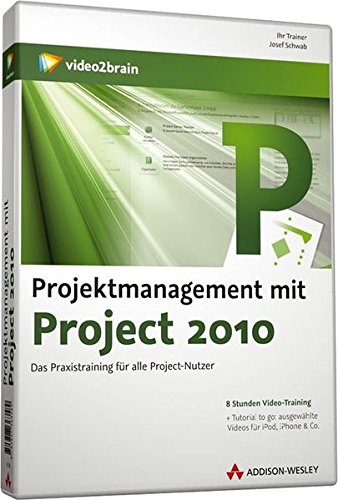 Projektmanagement mit Project 2010 - Videotraining