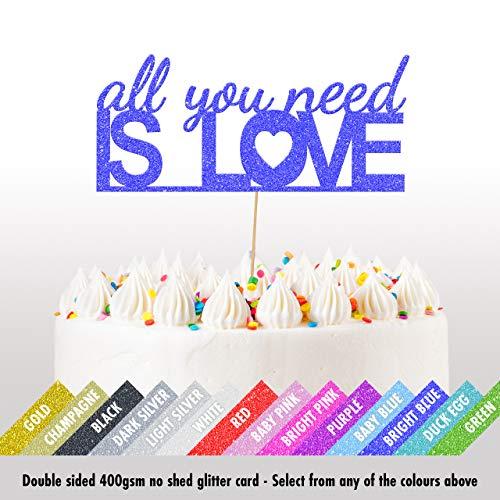 Cakeshop Valentijnsdag Glitter Taart Topper, Alles wat je nodig hebt is Liefde Taart Decoratie, Verjaardag, Bruiloft - Dubbele Zijde 400gsm Glitter Kaart, Keuze 14 van Kleuren en Laden van Stijlen Helder blauw
