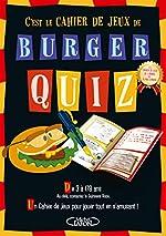 Burger quiz - Le cahier de jeux d'Alain Chabat