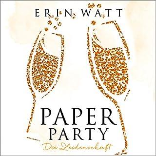 Paper Party. Die Leidenschaft Titelbild