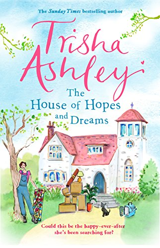 The House of Hopes and Dreams: A delightful and absorbing read (English Edition)