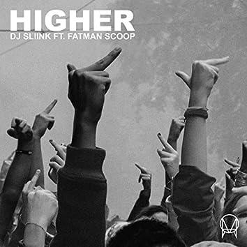Higher (feat. Fatman Scoop)
