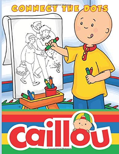 Caillou Connect The Dots: Crayola Creativity Activity Dot Art Coloring Books For Adults. Original Birthday Present / Gift Idea