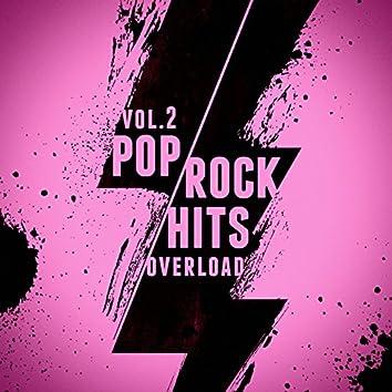 Pop-Rock Hits Overload, Vol. 2