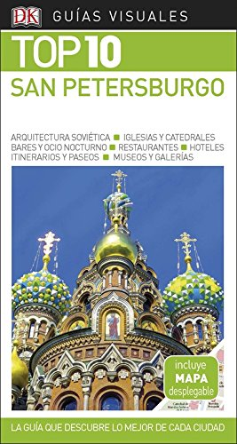 Guía Visual Top 10 San Petersburgo: La guía que descubre lo mejor de cada ciudad (Guías Top10)