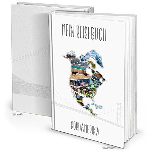 XXL Kontinent NORD-AMERIKA Reisebuch Reisetagebuch Notizbuch HARDCOVER Urlaubstagebuch DIN A4 zum Selberschreiben Bilder einkleben Reiseerlebnisse schreiben - Geschenk Weihnachten Geburtstag